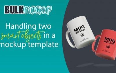 Handling two smart object in a mockup template | Mug Mockup Template
